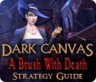 Dark Canvas: A Brush With Death Strategy Guide game