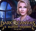 Dark Canvas: A Murder Exposed game