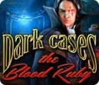 Dark Cases: The Blood Ruby game