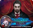 Dark City: Vienna Collector's Edition game