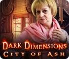 Dark Dimensions: City of Ash game