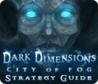 Dark Dimensions: City of Fog Strategy Guide game