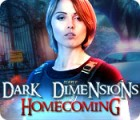 Dark Dimensions: Homecoming game