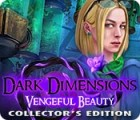 Dark Dimensions: Vengeful Beauty Collector's Edition game