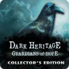 Dark Heritage: Guardians of Hope Collector's Edition game