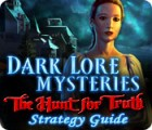 Dark Lore Mysteries: The Hunt for Truth Strategy Guide game