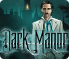 Dark Manor: A Hidden Object Mystery game