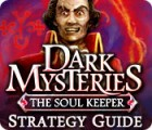 Dark Mysteries: The Soul Keeper Strategy Guide game
