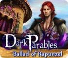 Dark Parables: Ballad of Rapunzel game