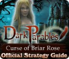 Dark Parables: Curse of Briar Rose Strategy Guide game