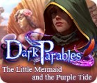 Dark Parables: The Little Mermaid and the Purple Tide game