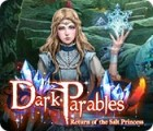Dark Parables: Return of the Salt Princess game