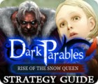 Dark Parables: Rise of the Snow Queen Strategy Guide game