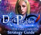 Dark Parables: The Final Cinderella Strategy Guid game
