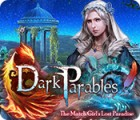 Dark Parables: The Match Girl's Lost Paradise game