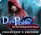 Dark Parables: The Red Riding Hood Sisters Collector's Edition game