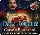 Dark Romance: Curse of Bluebeard Collector's Edition game