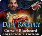 Dark Romance: Curse of Bluebeard Collector's Edition game