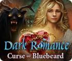 Dark Romance: Curse of Bluebeard game