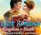 Dark Romance: Kingdom of Death Collector's Edition game