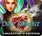 Dark Romance: Winter Lily Collector's Edition game