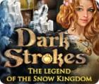Dark Strokes: The Legend of the Snow Kingdom game