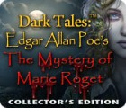 Dark Tales™: Edgar Allan Poe's The Mystery of Marie Roget Collector's Edition game