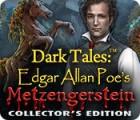 Dark Tales: Edgar Allan Poe's Metzengerstein Collector's Edition game
