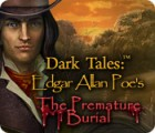 Dark Tales: Edgar Allan Poe's The Premature Burial game