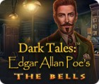 Dark Tales: Edgar Allan Poe's The Bells game