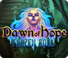 Dawn of Hope: Frozen Soul game