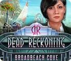 Dead Reckoning: Broadbeach Cove game