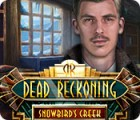 Dead Reckoning: Snowbird's Creek game