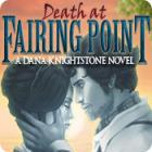 Death at Fairing Point: A Dana Knightstone Novel game