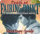 Death at Fairing Point: A Dana Knightstone Novel Strategy Guide game