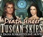 Death Under Tuscan Skies: A Dana Knightstone Novel game