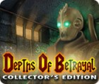 Depths of Betrayal Collector's Edition game