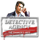 Detective Agency 2. Banker's Wife game