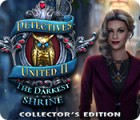 Detectives United II: The Darkest Shrine Collector's Edition game