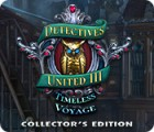 Detectives United III: Timeless Voyage Collector's Edition game