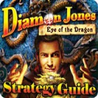 Diamon Jones: Eye of the Dragon Strategy Guide game