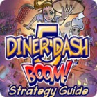Diner Dash 5: Boom! Strategy Guide game