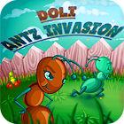 Doli. Antz Invasion game