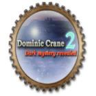 Dominic Crane 2: Dark Mystery Revealed game
