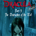 Dracula Series Part 3: The Destruction of Evil game