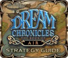 Dream Chronicles: The Book of Air Strategy Guide game