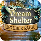 Double Pack Dream Shelter game