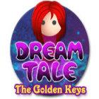 Dream Tale: The Golden Keys game