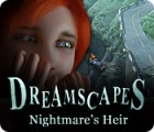 Dreamscapes: Nightmare's Heir game