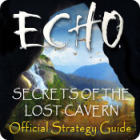 Echo: Secrets of the Lost Cavern Strategy Guide game